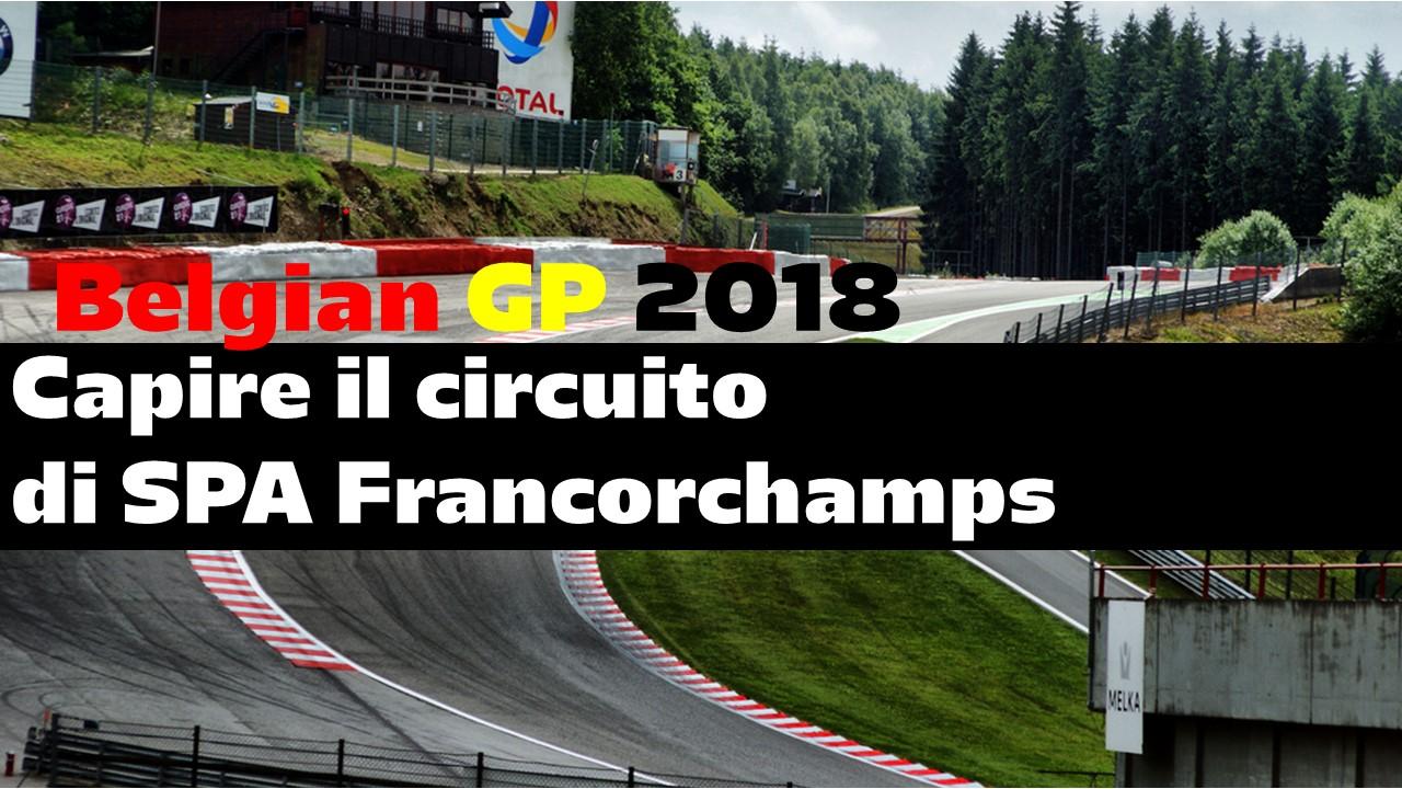 Circuito Spa : Capire il circuito di spa francorchamps belgio 2018 formula1